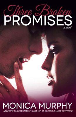 Three Broken Promises (One Week Girlfriend Series #3)