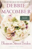 Book Cover Image. Title: Blossom Street Brides (Blossom Street Series #11) (B&N Exclusive Edition), Author: Debbie Macomber