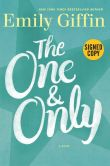 Book Cover Image. Title: The One & Only (Signed Book), Author: Emily Giffin