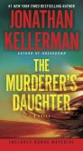 Book Cover Image. Title: The Murderer's Daughter:  A Novel, Author: Jonathan Kellerman