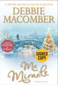 Book Cover Image. Title: Mr. Miracle:  A Christmas Novel (Signed Book), Author: Debbie Macomber