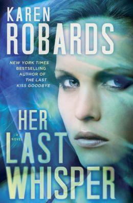 Her Last Whisper: A Novel