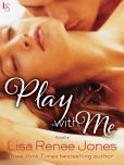 Book Cover Image. Title: Play with Me (Novella), Author: Lisa Renee Jones
