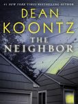 Book Cover Image. Title: The Neighbor (Short Story), Author: Dean Koontz