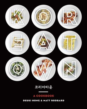 Koreatown: A Cookbook