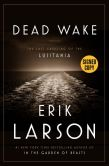 Book Cover Image. Title: Dead Wake:  The Last Crossing of the Lusitania (Signed Book), Author: Erik Larson