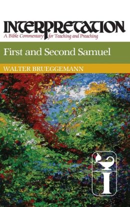 First and Second Samuel: Interpretation