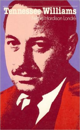 Tennessee Williams (Literature and Life Series)