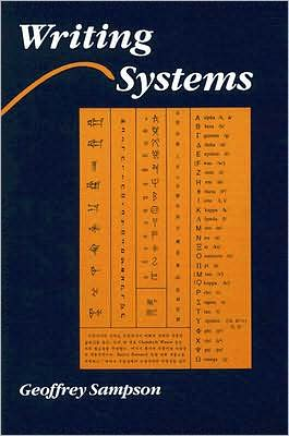 Writing Systems: A Linguistic Introduction
