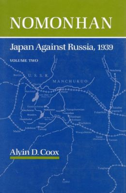 Nomonhan: Japan Against Russia, 1939