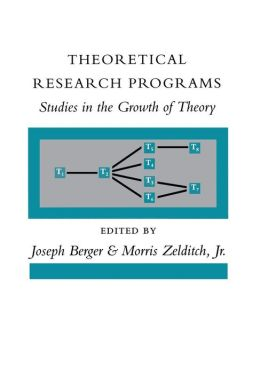 Theoretical Research Programs: Studies in the Growth of Theory