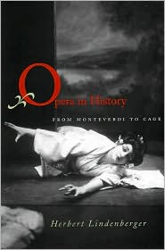 Opera in History: From Monteverdi to Cage