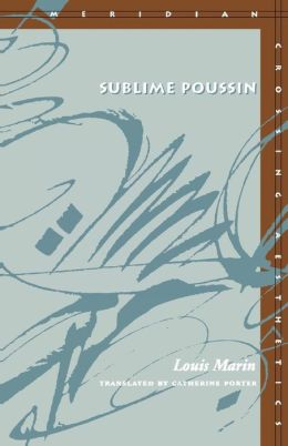 Sublime Poussin (Meridian: Crossing Aesthetics Series)