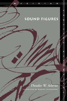 Sound Figures (Meridian: Crossing Aesthetics Series)