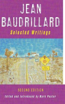 Jean Baudrillard: Selected Writings