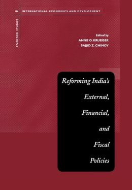 Reforming India's External, Financial, and Fiscal Policies