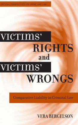 Victims' Rights and Victims' Wrongs: Comparative Liability in Criminal Law