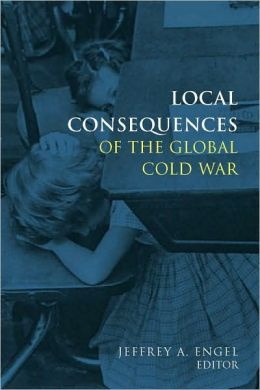 Local Consequences of the Global Cold War