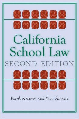 California School Law: Second Edition