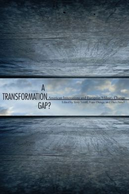 A Transformation Gap: American Innovations and European Military Change