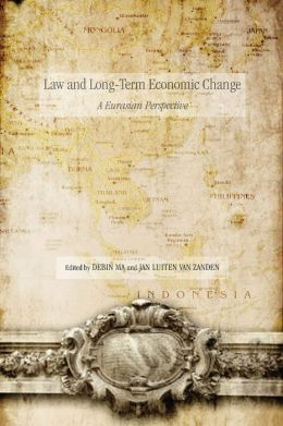 Law and Long-Term Economic Change: A Eurasian Perspective