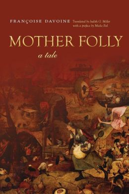 Mother Folly: A Tale