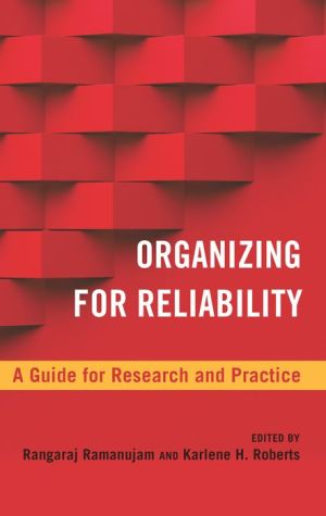 Organizing for Reliability: A Guide for Research and Practice