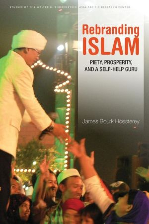 Rebranding Islam: Piety, Prosperity, and a Self-Help Guru