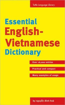 Essential English-Vietnamese Dictionary: T-Ien Anh-Viet