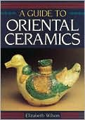 A Guide to Oriental Ceramics