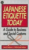 Japanese Etiquette Today: A Guide to Business and Social Customs