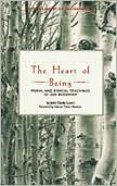Heart of Being: Moral and Ethical Teachings of Zen Buddhism
