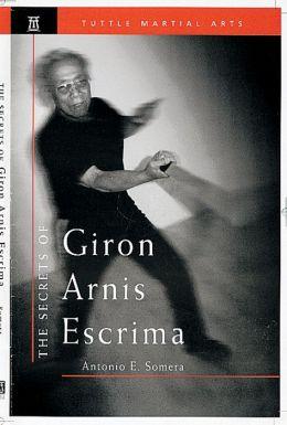 The Secrets of Giron Arnis Escrima