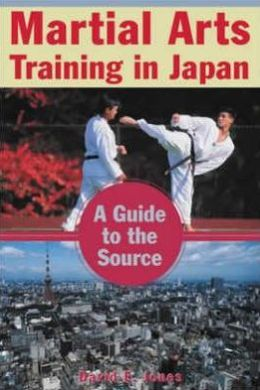 Martial Arts Training in Japan: A Guide to the Source