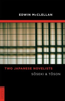 Two Japanese Novelists: Soseki & Toson