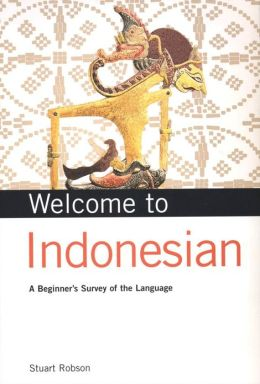 Welcome to Indonesian: A Beginner's Survey of the Language