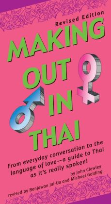 Making Out in Thai: Revised Edition