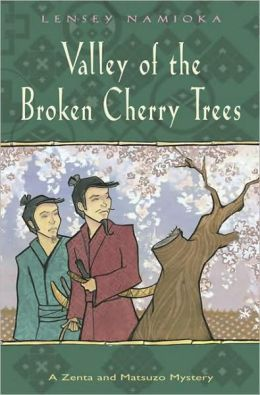 Valley of the Broken Cherry Trees (Zenta and Matsuzo Mystery Series)