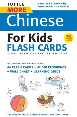 Tuttle More Chinese for Kids Flash Cards Simplified Character Editio
