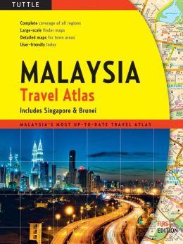 Malaysia Travel Atlas: includes Singapore & Brunei