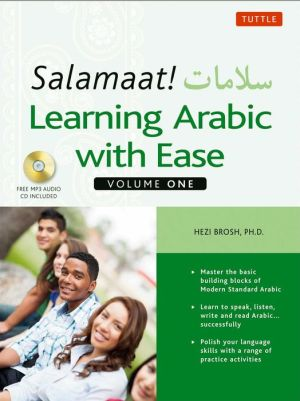 Salamaat! Learning Arabic with Ease: Volume One