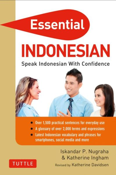 Essential Indonesian: Speak Indonesian with Confidence!
