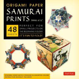 Origami Paper Samurai Prints Small 6 3/4: It's Fun to Fold!