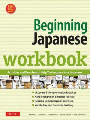 Beginning Japanese Workbook: Revised Edition