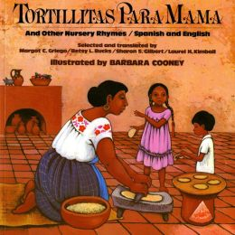 Tortillitas para mama: And Other Nursery Rhymes
