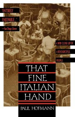 That Fine Italian Hand: A Wry Close-Up of a Resourceful People