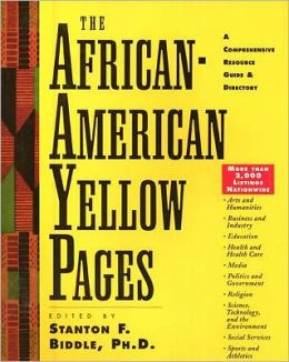 African-American Yellow Pages: A Comprehensive Resource Guide and Directory