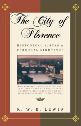 City of Florence: Historical Vistas and Personal Sightings