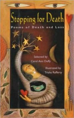 Stopping for Death: Poems of Death and Loss