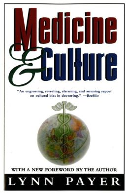 Medicine and Culture: Revised Edition